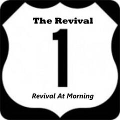 Revival at Morning