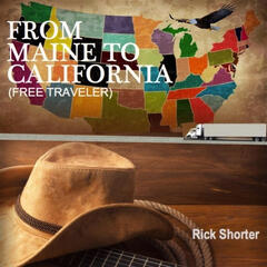 From Maine to California (Free Traveler)