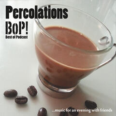 Percolations Bop!