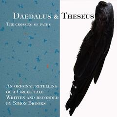 Daedalus and Theseus: A Crossing of Paths
