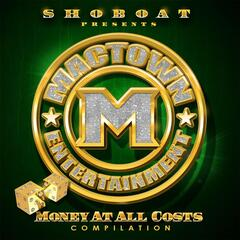 Mactown Ent.: Money At All Costs