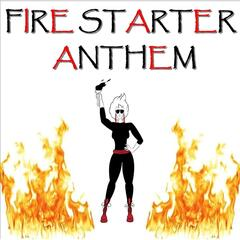 Fire Starter Anthem (feat. Testamoni)