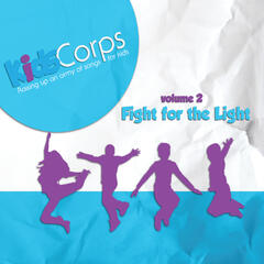 Kids Corps, Vol. 2: Fight for the Light