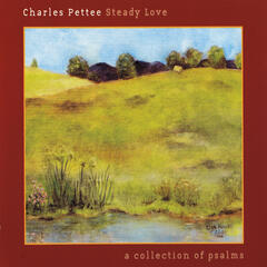 Steady Love: A Collection of Psalms