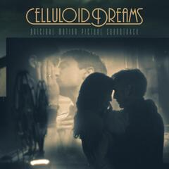 Celluloid Dreams (Original Motion Picture Soundtrack)