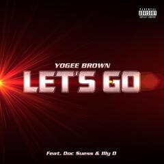 Let's Go (feat. Illy D & Doc Suess)