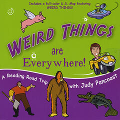 "Weird Things Are Everywhere! 2011 Grammy Nominee ""Best Children's Musical Album"""