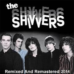 The Shivvers (Remixed and Remastered 2014)