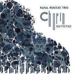 Chopin Revisited