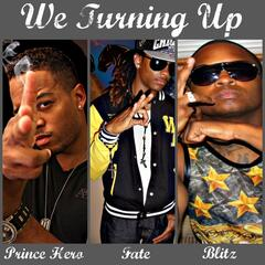 We Turning Up (feat. Fate & Blitz)