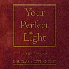 Your Perfect Light