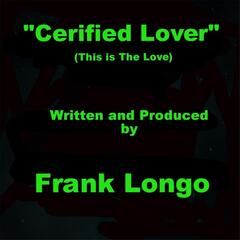 Certified Lover (This Is the Love)