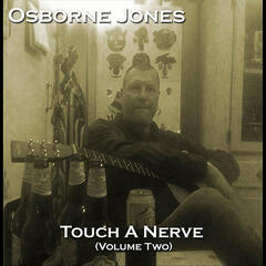 Touch a Nerve, Vol. Two
