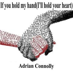 If You Hold My Hand (I'll Hold Your Heart)