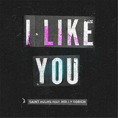I Like You (feat. Holly Borich)