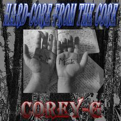 Hard-Core from the Core