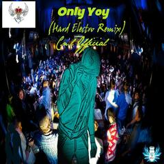 Only You (Hard Electro Remix)
