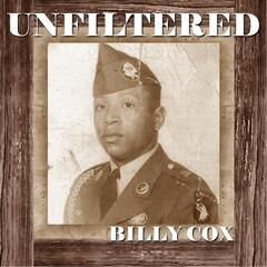 Unfiltered Billy Cox