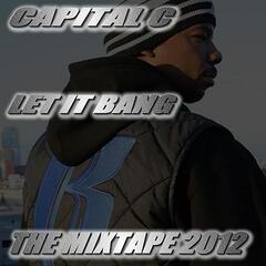 Let It Bang: The Mixtape 2012