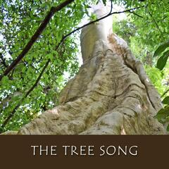 The Tree Song
