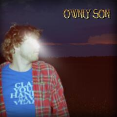 The Ownly Son
