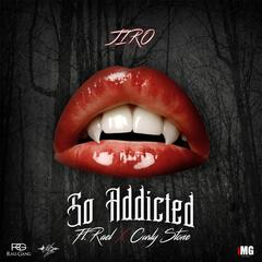 So Addicted (feat. Rael & Curly Stone)
