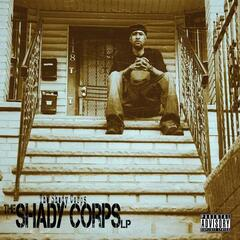 The Shady Corps LP