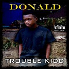 Trouble Kidd