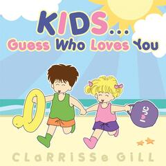 Kid's... Guess Who Loves You?