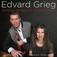 Edvard Grieg: Complete Sonata for Violin and Piano