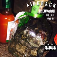 Kickback (feat. Holly K & Bayboi)
