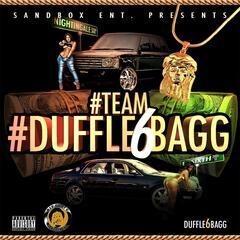 #Team #Duffle6bagg