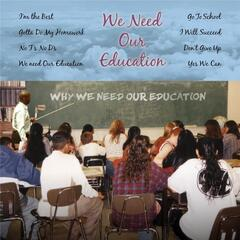 We Need Our Education