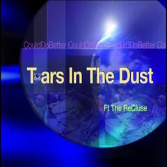 Tears In The Dust (feat. The Recluse)