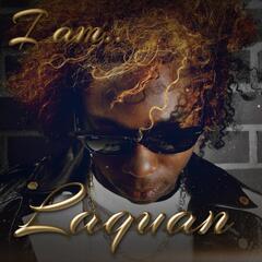 I Am... Laquan
