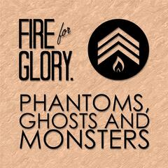Phantoms, Ghosts and Monsters