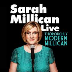 Thoroughly Modern Millican Live
