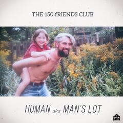 Human Aka Man's Lot