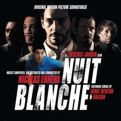 Nuit Blanche (Sleepless Night) [Original Motion Picture Soundtrack]