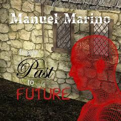 From Past to Future
