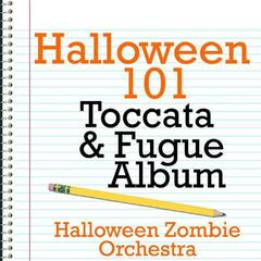 Halloween 101 - Toccata & Fugue Album