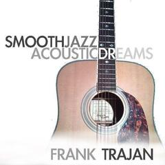 Smooth Jazz Acoustic Dreams (Volume 1)