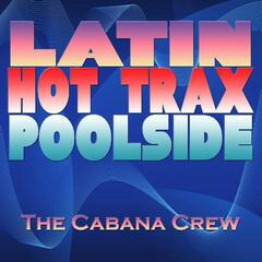 Latin Hot Trax Poolside