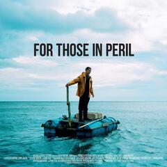 For Those in Peril (Original Soundtrack)