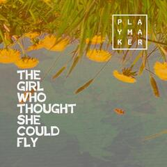 The Girl Who Thought She Could Fly