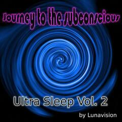 Ultra Sleep Volume Two