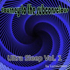 Ultra Sleep Volume One