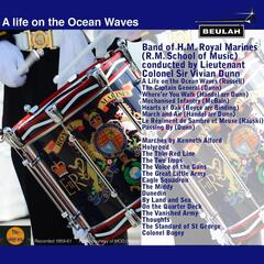 A Life On the Ocean Waves