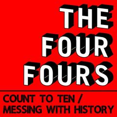 Count to Ten / Messing With History