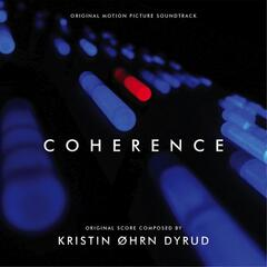 Coherence (Original Motion Picture Soundtrack)